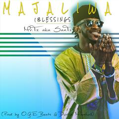 Majaliwa (Blessings)