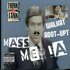 Mass Media (feat. Adot-Upt & Walkat)