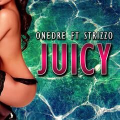 Juicy (feat. Strizzo)