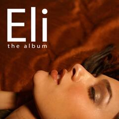 Eli the Album
