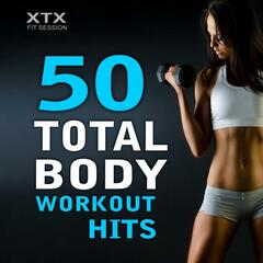 50 Total Body Workout Hits (Non-Stop Compilation for Fitness & Workout @ 135 BPM)