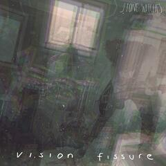 Vision Fissure