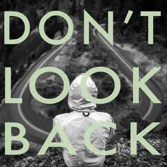 Don't Look Back (feat. Tim Moxam)
