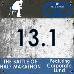 The Battle of Half Marathon (feat. Corporate Lund)