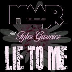 Lie to Me (feat. Tyler Gurwicz)