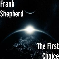 The First Choice