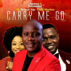 Carry Me Go (feat. Ibitayo Jeje & Tosin Martins)