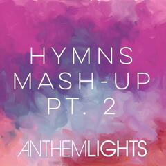 Hymns Mash-up, Pt. 2: Come Thou Fount / Be Thou My Vision / I Need Thee Every Hour / Stand Amazed in the Presence / Amazing Grace