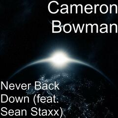 Never Back Down (feat. Sean Staxx)