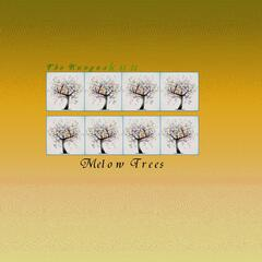 Melow Trees