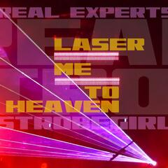 Laser Me to Heaven (feat. Strobegirl)