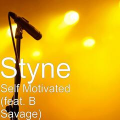 Self Motivated (feat. B Savage)