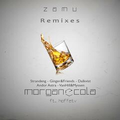 Morgan & Cola (Remixes) [feat. Hoffetv]