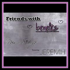 Friends With Benefits (feat. Jeremih)