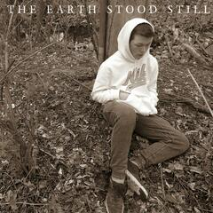 The Earth Stood Still