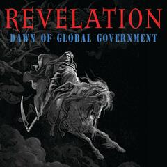 "Behold a Pale Horse (From ""Revelation: Dawn of Global Government"")"