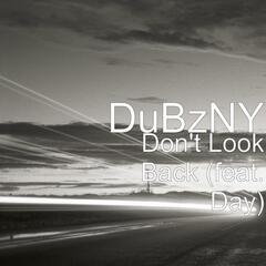 Don't Look Back (feat. Day)