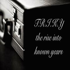 The Rise into Known Years