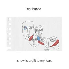 Snow Is a Gift to My Fear - EP