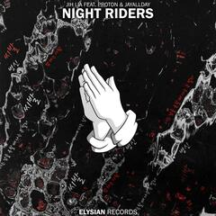Night Riders (feat. Proton & JayAllDay)