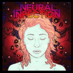 Neural Infection