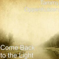 Come Back to the Light
