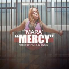 Mercy (feat. Supa Star Six)