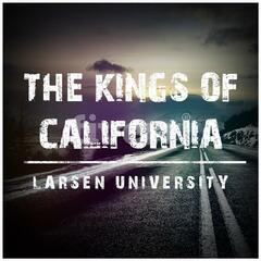 The Kings of California