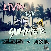 Livin' for the Summer (feat. Asia)