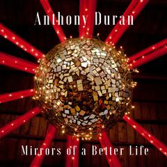 Mirrors of a Better Life