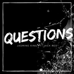 Questions (feat. Jack Red)