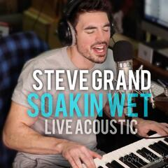 Soakin' Wet (Acoustic Live)