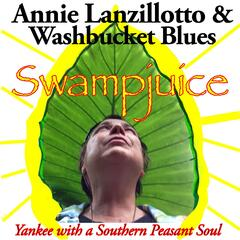 Swampjuice: Yankee with a Southern Peasant Soul