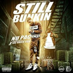 Still Bunkin' (feat. Joe Green RSN)