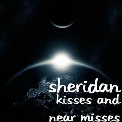 Kisses and Near Misses