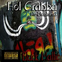 Hot Grabba (Re-Mastered)