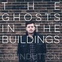 The Ghosts in the Buildings