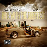 Ride With the Greatest (feat. Sonta)