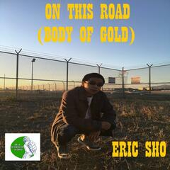 On This Road (Body of Gold)