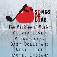 Olivia Loves Princesses, Baby Dolls and West Terre Haute, Indiana