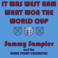 It Was West Ham What Won the World Cup! (feat. The Green Street Orchestra)