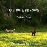 Old Joe / Big Scioty