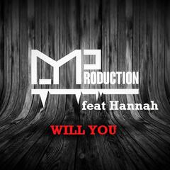 Will You (feat. Hannah)