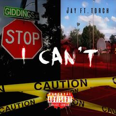 I Can't (feat. Torch)