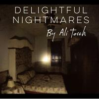 Delightful Nightmares