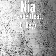 Maybe (feat. Lj Bey)