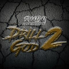 Drill God, Pt. 2 (feat. Bu Double)