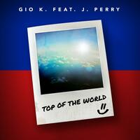 Top of the World (feat. J. Perry)