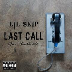 Last Call (feat. Troublechild)