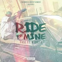 Ride for Mine (feat. K.Dolla)
